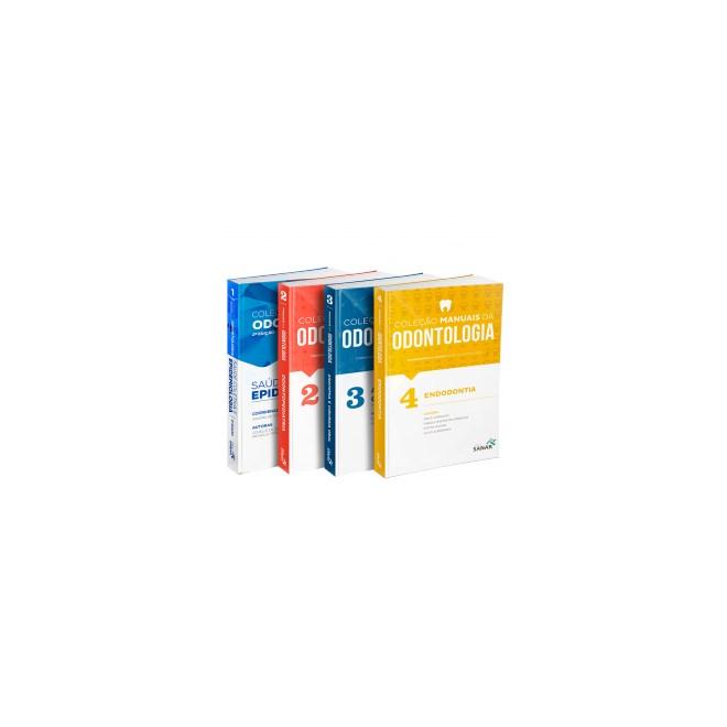 Livro - Coleção Manuais da Odontologia para Concursos e Residências (Volumes 1, 2, 3 & 4) - Combo
