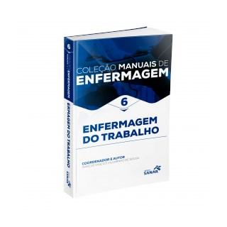 Livro - Colecao Manuais de Enfermagem  - Vol. 6 -  Enfermagem do Trabalho - Villarinho