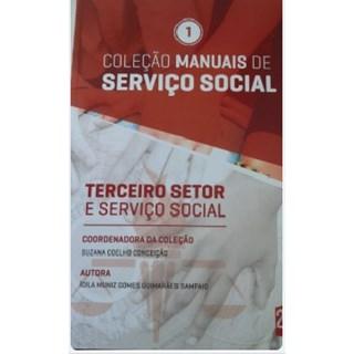 Livro - Coleção Manuais de Serviço Social - Terceiro Setor e serviço social  Vol. 1 -  Coelho