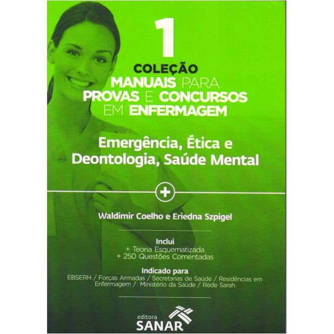 Livro - Coleção Manuais para Provas e Concursos em Enfermagem 1 - Emergência, Ética e Deontologia, Saúde Mental - Szpigel