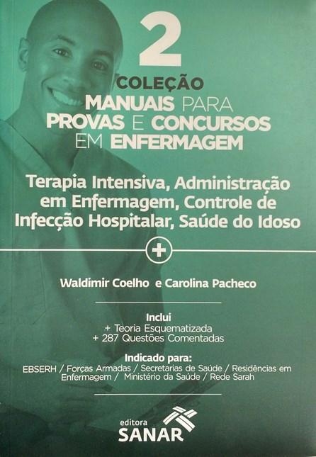Livro - Coleção Manuais para Provas e Concursos em Enfermagem - vol 2 - Coelho