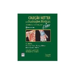 Livro - Coleção Netter de Ilustrações Médicas - Sistema Muscular - Vol 6 - Parte 1 Membros Superiores - Iannotti