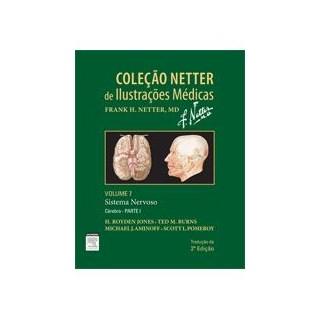 Livro - Coleção Netter de Ilustrações Médicas - Sistema Nervoso - Vol. 7 - Parte II - Netter