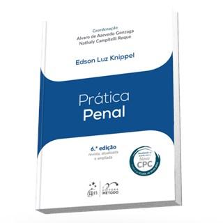 Livro - Coleção Prática - Prática Penal - Knippel