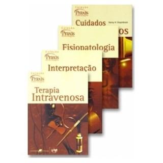 Livro - Coleção Praxis Enfermagem 1 - Cuidados Intensivos, Fisiopatologia Básica, Interpretação do ECG e Terapia Intravenosa