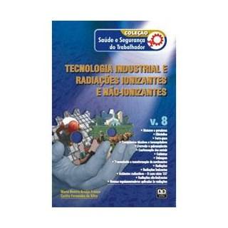 Livro - Coleção Saúde e Segurança do Trabalhador - Tecnologia industrial e Radiações ionizantes e não-ionizantes – Vol. 8 - França