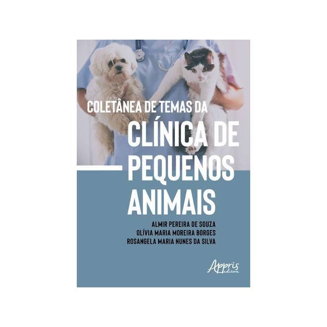 Livro -  Coletânea de Temas da Clínica de Pequenos Animais  - Souza