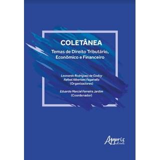 Livro -  Coletânea: Temas de Direito Tributário, Econômico e Financeiro  - Godoy