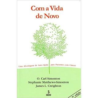 Livro - Com a Vida de Novo - Simonton - Summus