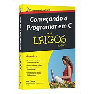 Livro - Começando a Programar em C para Leigos - Gookin
