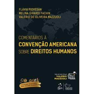 Livro - Comentário à Convenção Americana Sobre Direitos Humanos - Piovesan