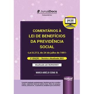 Livro Comentários à Lei de Benefícios da Previdência Social - Junior - Juruá