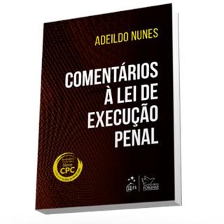 Livro - Comentários à Lei de Execução Penal - Nunes