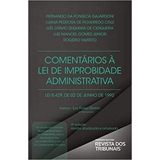 Livro - Comentários à Lei de Improbidade - Gajardoni - Revista dos Tribunais