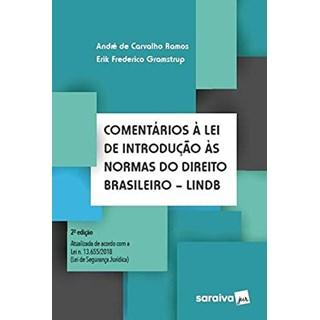 Livro Comentários à Lei de Introdução às Normas do Direito Brasileiro - Ramos - Saraiva