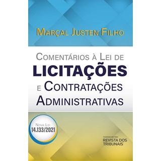 Livro Comentários à Lei de Licitações e Contratações Administrativas - Marçal Justen