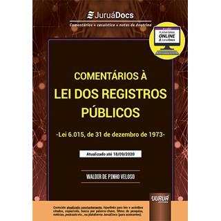 Livro Comentários à Lei dos Registros Públicos - Veloso - Juruá