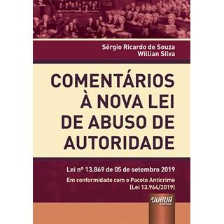 Livro - Comentários à Nova Lei de Abuso de Autoridade - Souza - Juruá