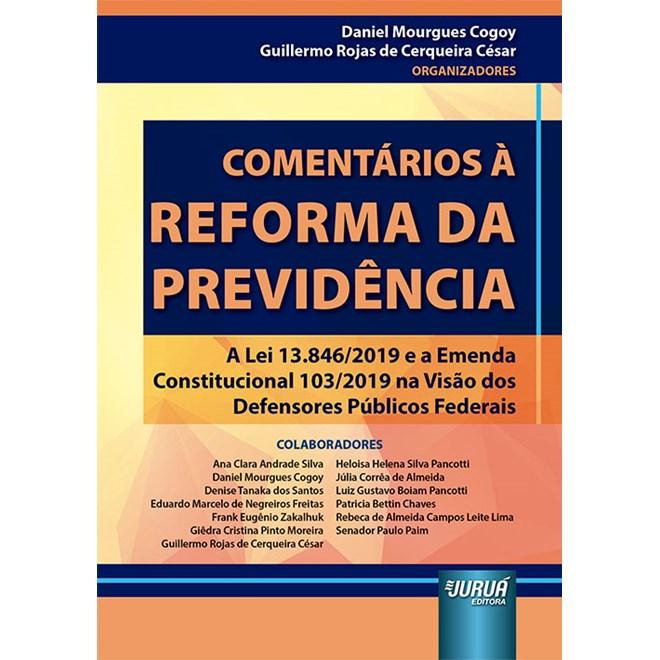 Livro - Comentários à Reforma da Previdência - Cogoy - Juruá