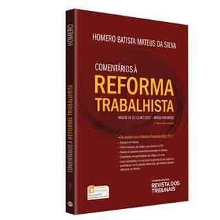 Livro - Comentários à Reforma Trabalhista - Silva