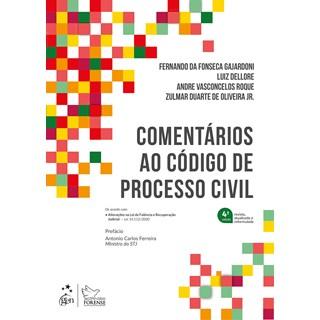 Livro Comentários ao Código de Processo Civil - Gajardoni - Forense