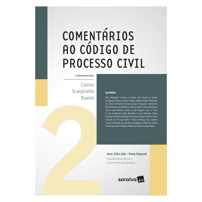 Livro - Comentários ao Código de Processo Civil – Parte Especial - Vol. 2 - Bueno