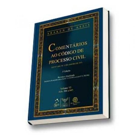 Livro - Comentários ao Código de Processo Civil Vol. VI - Araken