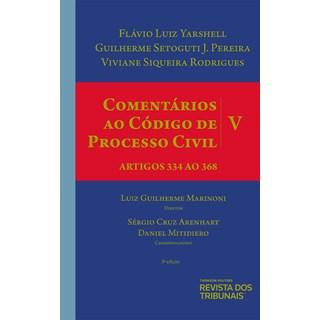 Livro Comentários ao Código de Processo Civil Volume V - Revista dos Tribunais