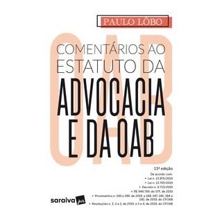 Livro - Comentários ao Estatuto da Advocacia e da OAB - 13ª Edição 2020 - Lôbo 13º edição