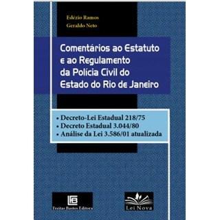 Livro - Comentários ao Estatuto e ao Regulamento da Polícia Civil do Estado do Rio de Janeiro - Ramos