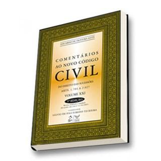 Livro - Comentários ao Novo Código Civil - Do Direito das Sucessões - Arts.1.784 a 2.027 - Volume XXI - Leite