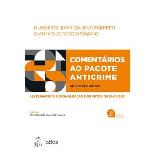 Livro Comentários ao Pacote Anticrime - Fabretti - Atlas