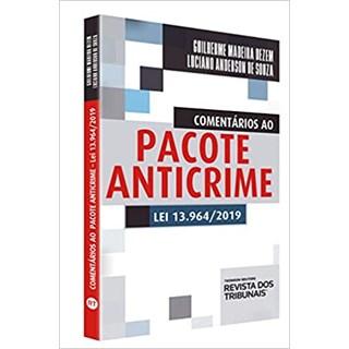 Livro - Comentários ao Pacote Anticrime - Souza - Revista dos Tribunais