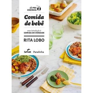 Livro - Comida De Bebê - Rita Lobo