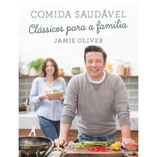 Livro - Comida saudável - Clássicos para a família - Olivier - Globo estilo