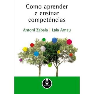 Livro - Como Aprender e Ensinar Competências - Zabala