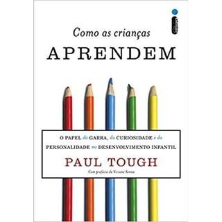 Livro - Como as Crianças Aprendem - Tough