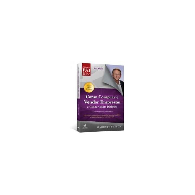 Livro - Como comprar e vender Empresas e Ganhar Muito Dinheiro - Sutton