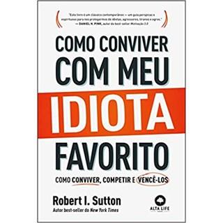 Livro - Como Conviver com meu Idiota Favorito - Sutton