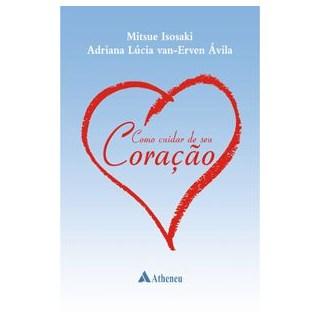 Livro - Como Cuidar de seu Coração - Isosaki