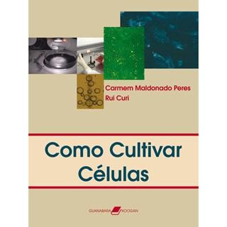 Livro - Como Cultivar Células - Peres
