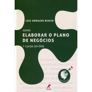 Livro - Como Elaborar o Plano de Negócios - Biagio