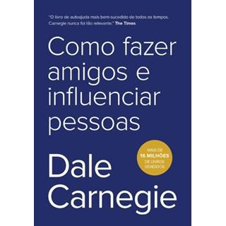 Livro - Como Fazer Amigos e Influenciar Pessoas - Carnegie