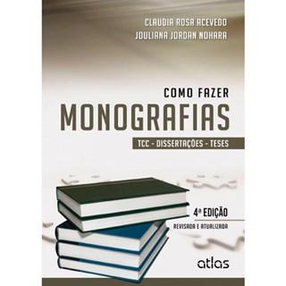 Livro - Como Fazer Monografias: TCC, Dissertações e Teses - Acevedo