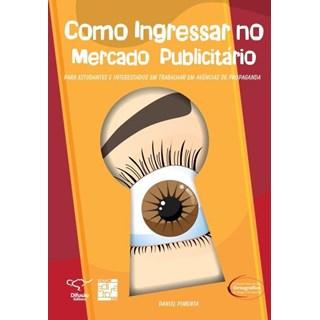 Livro - Como Ingressar no Mercado de Publicitário - Pimenta