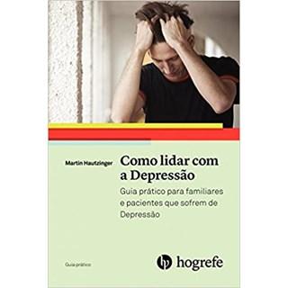 Livro - Como Lidar com a Depressão - Hautzinger  - Hogrefe