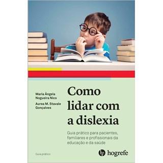 Livro Como Lidar Com a Dislexia - Nico - Hogrefe