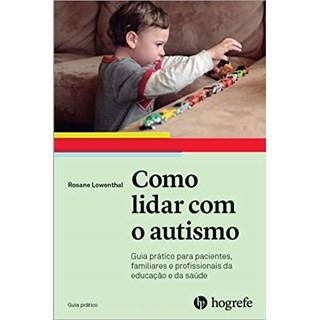 Livro Como Lidar Com o Autismo - Lowenthal - Hogrefe