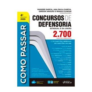 Livro - COMO PASSAR CONCURSOS DE DEFENSORIA - Garcia 4º edição