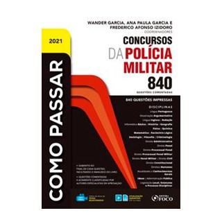 Livro - COMO PASSAR EM CONCURSOS DA POLICIA MILITAR - 840 QUESTÕES COMENTADAS - 1ª ED - 2021 - Grima